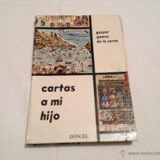 Libros de segunda mano: LIBRO CARTAS A MI HIJO.!!!VER FOTOS!!!. Lote 41579436