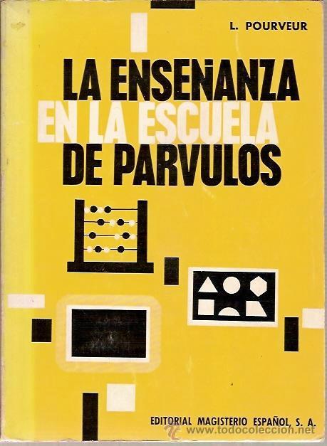 LA ENSEÑANZA EN LA ESCUELA DE PARVULOS L POURVER EDITORIAL MAGISTERIO ESPAÑOL (Libros de Segunda Mano - Ciencias, Manuales y Oficios - Pedagogía)