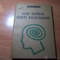 Libros de segunda mano: LOS NIÑOS BIEN DOTADOS.. Lote 41877690