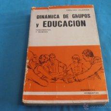 Libros de segunda mano: DINAMICA DE GRUPOS Y EDUCACION, CIRIGLIANO, VILLAVERDE. Lote 42094371