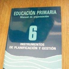 Libros de segunda mano - INSTRUMENTOS DE PLANIFICACIÓN Y GESTIÓN 6-EDUCACIÓN PRIMARIA, MANUAL DE ORGANIZACIÓN - 42528035