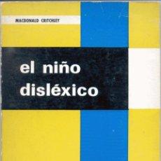 Libros de segunda mano: EL NIÑO DISLÉXICO. Lote 42894285