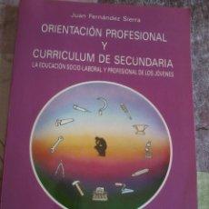 Libros de segunda mano: ORIENTACIÓN PROFESIONAL Y CURRICULUM DE SECUNDARIA. EST4B3. Lote 43068618