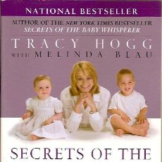 Libros de segunda mano: SECRETS OF THE BABY WHISPERER FOR TODDLERS TRACY HOGG MELINDA BLAU BALLANTINE BOOKS. Lote 43425166