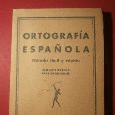 Libros de segunda mano: CASI NUEVO - ORTOGRAFIA ESPAÑOLA - MÉTODO FÁCIL Y RÁPIDO - EDITORIAL ESTUDIO -. Lote 43521669