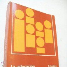 Libros de segunda mano: LA EDUCACIÓN PREESCOLAR:TEORÍA Y PRÁCTICA.1982-ESTUDIOS Y EXPERIENCIAS EDUCATIVAS,SERIE PREESCOLAR. Lote 43550232