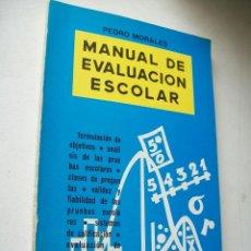 Libri di seconda mano: MANUAL DE EVALUACIÓN ESCOLAR-PEDRO MORALES VALLEJO-1972-HECHOS Y DICHOS. Lote 43591754