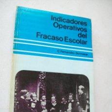 Libros de segunda mano: INDICADORES OPERATIVOS DEL FRACASO ESCOLAR-C. FERNÁNDEZ BENNASAR-1981-INS. DE CIENCIES DE L´EDUCACIÓ. Lote 43837623