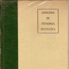 Libros de segunda mano: PRINCIPIOS DE PEDAGOGIA SISTEMATICA VICTOR GARCIA HOZ 4ª EDICION EDICIONES RIALP 1968. Lote 44086016