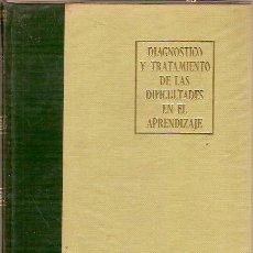 Libros de segunda mano: DIAGNOSTICO Y TRATAMIENTO DE LAS DIFICULTADES EN EL APRENDIZAJE LEO J BRUECKNER GUY L BOND 4ª EDICI. Lote 44086087