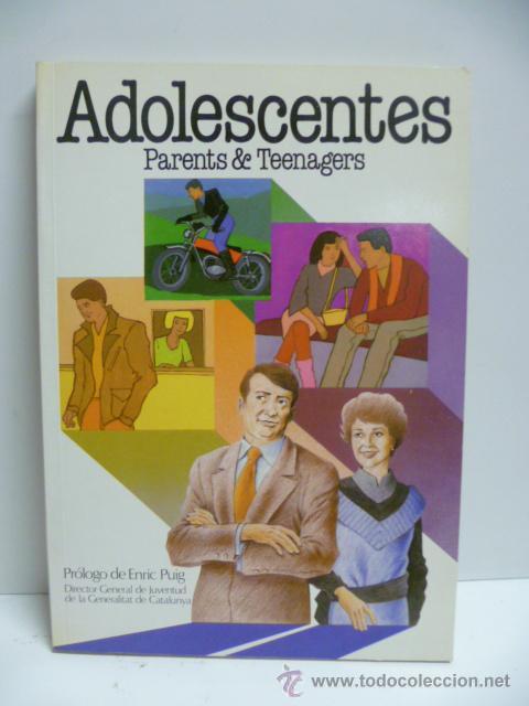 ADOLESCENTES - PARENTS & TEENAGERS. PRÓLOGO DE ENRIC PUIG (Libros de Segunda Mano - Ciencias, Manuales y Oficios - Pedagogía)