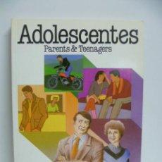 Libros de segunda mano: ADOLESCENTES - PARENTS & TEENAGERS. PRÓLOGO DE ENRIC PUIG. Lote 44148250