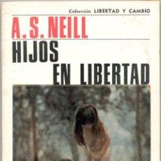 Libros de segunda mano: HIJOS EN LIBERTAD. Lote 44434433