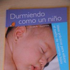 Libros de segunda mano: DURMIENDO COMO UN NIÑO. GONZALO PIN, ROSARIO GENÍS. PARRAMÓN. Lote 44671504