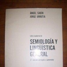 Libros de segunda mano: SABÍN, ÁNGEL. LIBRO-CUADERNO DE SEMIOLOGÍA Y LINGÜÍSTICA GENERAL . Lote 44796745