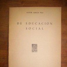 Libros de segunda mano - GARCÍA HOZ, Víctor. De educación social - 44877528