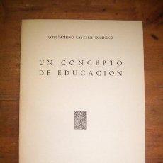 Livres d'occasion: LASCARIS COMNENO, CONSTANTINO. UN CONCEPTO DE EDUCACIÓN. Lote 44877563