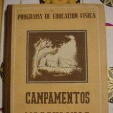 Libros de segunda mano: CAMPAMENTOS MASCULINOS - PROGRAMA DE EDUCACIÓN FÍSICA . Lote 45202164