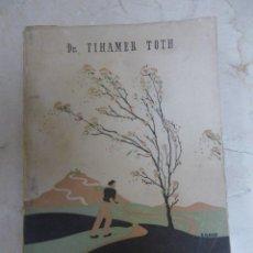 Libros de segunda mano: EL JOVEN DE CARÁCTER, DR TIHAMER TOTH SICIEDAD DE EDUCACION ATENAS SA, MADRID 1942. Lote 45851165