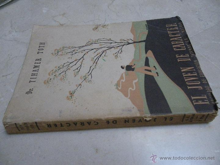 Libros de segunda mano: El joven de carácter, Dr Tihamer Toth Siciedad de Educacion Atenas SA, Madrid 1942 - Foto 2 - 45851165