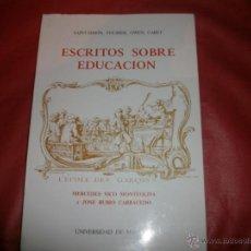 Libros de segunda mano: ESCRITOS SOBRE EDUCACIÓN LOS SOCIALISTAS UTÓPICOS Y LA EDUCACIÓN - MERCEDES VICO. Lote 46487617