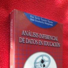 Libros de segunda mano: ANÁLISIS INFERENCIAL DE DATOS EN EDUCACIÓN - JAVIER TEJEDOR Y JUAN M. ETXEBARREIA. Lote 47242797