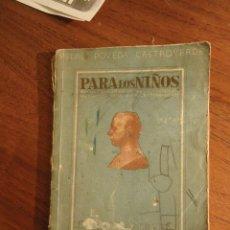Libros de segunda mano: PEDRO POVEDA, PARA LOS NIÑOS MAXIMAS PENSAMIENTOS AVISOS Y CONSEJOS SALUDABLES,3ª ED. (VER ESTADO). Lote 47454346