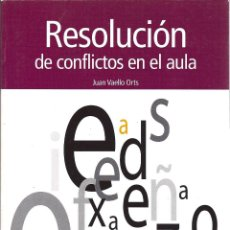 Libros de segunda mano: RESOLUCIÓN DE CONFLICTOS EN EL AULA. Lote 47477637