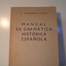 Livres d'occasion: MANUAL DE GRAMÁTICA HISTÓRICA ESPAÑOLA. MENÉNDEZ PIDAL, R. ESPASA CALPE, 1958.. Lote 48033195