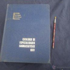 Libros de segunda mano: CATALOGO ESPECIALIDADES FARMACEUTICAS 1981, MUY GRANDE ,, VER . Lote 48572226