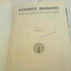 Libros de segunda mano: ESTUDIOS MARIANOS.ORGANO SOC.MARIOLOGICA, 1950 ENCUADERNADO. Lote 48666569