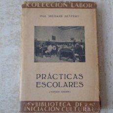 Libros de segunda mano: PRÁCTICAS ESCOLARES. RICHARD SEYFERT.. Lote 48682997