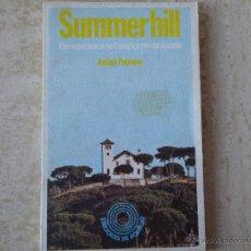 Libros de segunda mano: SUMMERHILL. UNA EXPERIENCIA PEDAGÓGICA REVOLUCIONARIA. JOSHUA POPENOE.. Lote 101190998