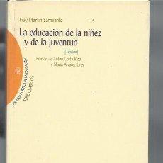 Libros de segunda mano: LA EDUCACIÓN DE LA NIÑEZ Y DE LA JUVENTUD, FRAY MARTÍN SARMIENTO, BIBLIOTECA NUEVA MADRID 2002. Lote 48909310