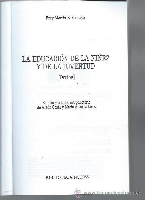 Libros de segunda mano: LA EDUCACIÓN DE LA NIÑEZ Y DE LA JUVENTUD, FRAY MARTÍN SARMIENTO, BIBLIOTECA NUEVA MADRID 2002 - Foto 2 - 48909310