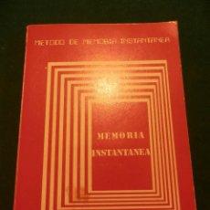 Libros de segunda mano - MÉTODO DE MEMORIA INSTANTÁNEA - UN SISTEMA DE MEMORIA AUTOMÁTICA - AÑO 1986 - 49278452