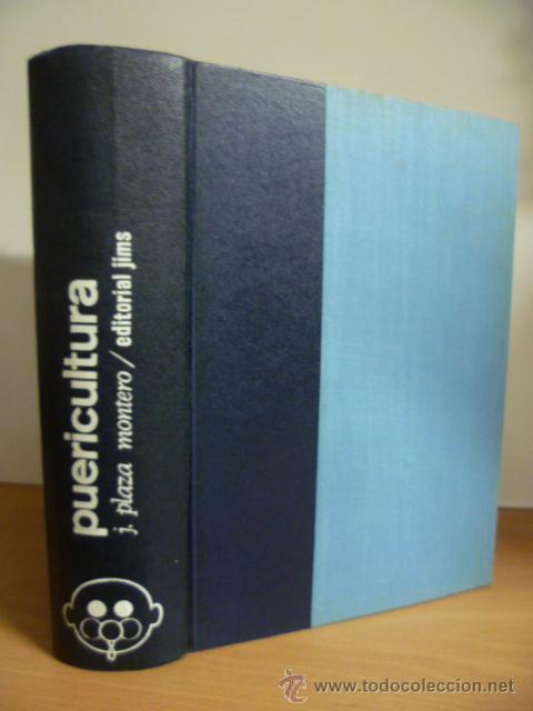 PUERICULTURA ( J. PLAZA MONTERO ) 1966 (Libros de Segunda Mano - Ciencias, Manuales y Oficios - Pedagogía)