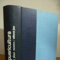 Libros de segunda mano: PUERICULTURA ( J. PLAZA MONTERO ) 1966. Lote 49376741