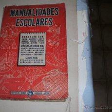 Libros de segunda mano: MANUALIDADES ESCOLARES. Lote 49669055