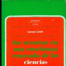 Libros de segunda mano: LIBRO ··· LOS RECURSOS EN UNA ENSEÑANZA RENOVADA DE LAS CIENCIAS SOCIALES ·· CARMEN LLOPIS .. Lote 49763380