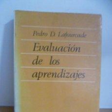 Libros de segunda mano: PEDRO D. LAFOURCADE - EVALUACIÓN DE LOS APRENDIZAJES . Lote 49793543