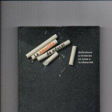 Libros de segunda mano: LA EMOCIÓN DE EDUCAR - VARIOS AUTORES - SM 2010. Lote 49852991