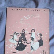 Libros de segunda mano: CANCIONES INFANTILES. Nº 198, SERIE: TEMAS ESPAÑOLES (1955) RAFAEL NIÑO. Lote 49874120