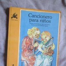 Libros de segunda mano: CANCIONERO PARA NIÑOS. EDITA: EDIC. DE LA TORRE 1993. ILUSTRACIONES EN B/N. Lote 50051900