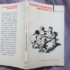 Livres d'occasion: CANCIONERO INFANTIL, ANTOLOGÍA. EDITORIAL: TAURUS 1964. Lote 50051947