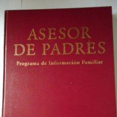 Libros de segunda mano: LIBRO. ASESORES DE PADRES, PROGRAMA DE INFORMACIÓN FAMILIAR. ED. OCEANO. Lote 50178154
