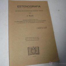 Libros de segunda mano: ESTENOGRAFÍA, SISTEMA SE ESCRITURA CURSIVA BREVE-J. BOADA-1938-EDT: CVLTURA-BARCELONA. Lote 50409611