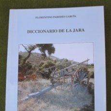 Libros de segunda mano: DICCIONARIO DE LA JARA. TOLEDO. 2004.. Lote 50466992