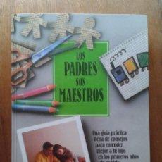 Libros de segunda mano: LOS PADRES SON MAESTROS, EL METODO BOWDOIN, EDICIONES TEMAS DE HOY. Lote 50539742