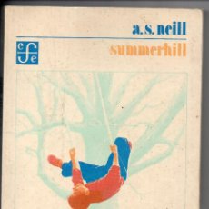 Libros de segunda mano: A.S. NEILL- SUMMERHILL- FONDO DE CULTURA ECONOMICA. Lote 104088019